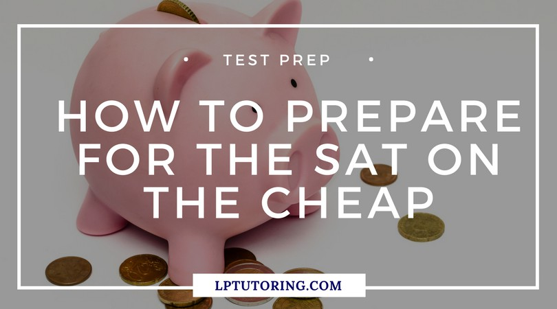 How to prep for the SAT on the cheap +printable checklist