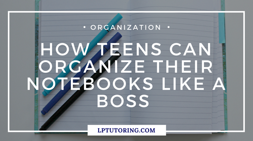 Organize Your Notebook Like a Boss