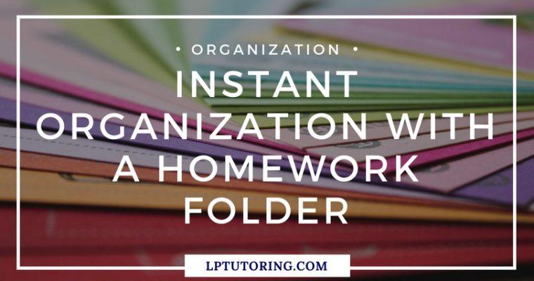 Instant Organization with a Homework Folder + video