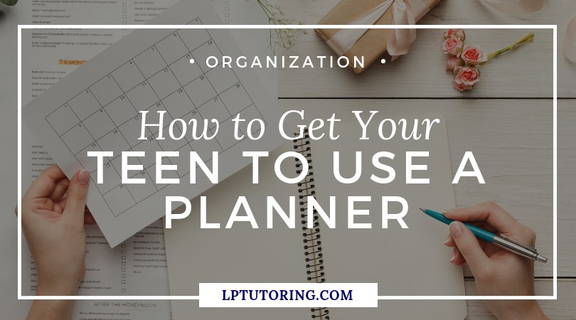 How to Get Your Teen to Use a Student Planner