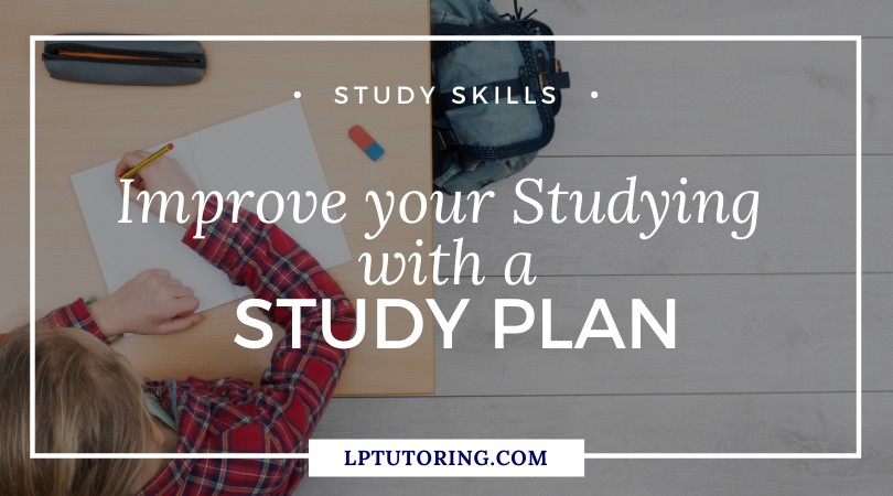 Improve Your Studying with a Study Plan