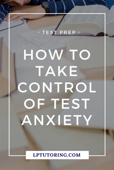 Test taking anxiety can freeze students in their tracks! Learn how your child can take control of test anxiety and improve their test performance. Click through to read all the tips! | #testprep #testanxiety #studyskills #teststrategies