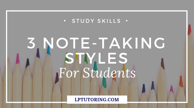 3 Note-Taking Styles for Students
