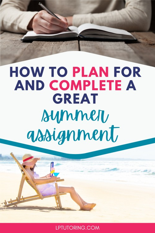 How to Save your Summer from your Summer Assignment