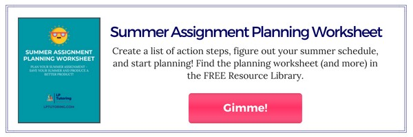 3 Reasons Summer Assignments are the Worst | LP Tutoring
