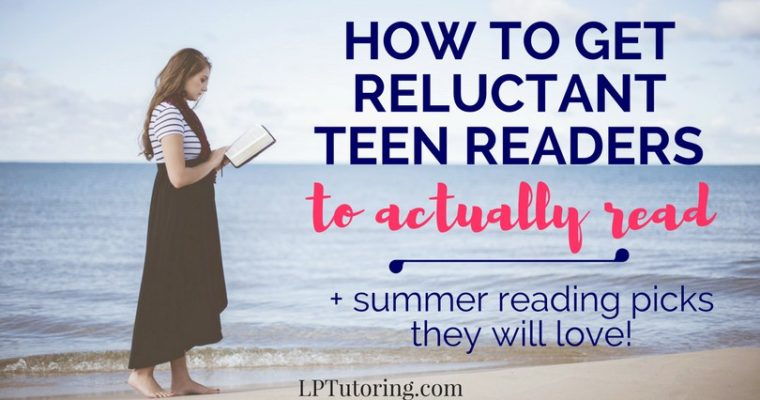 How to Get Reluctant Teen Readers to Actually Read