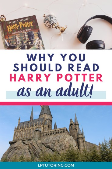 Why You Need to Read Harry Potter as an Adult