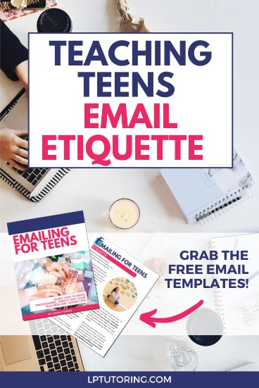 E-mail Etiquette for Teens: Free e-mail scripts!