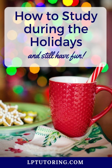 Study Tips   Study Strategies   Holiday Stress   #studytips