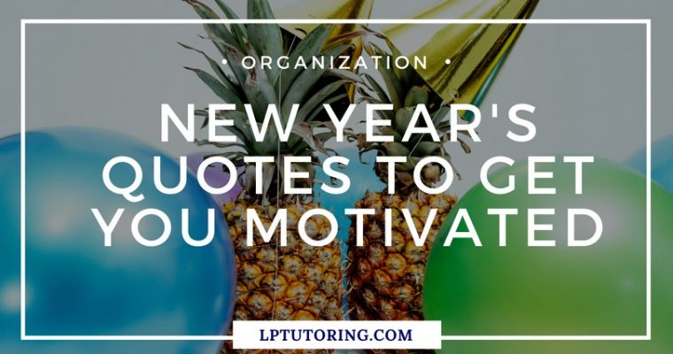 New Year's Quotes to Get You Motivated