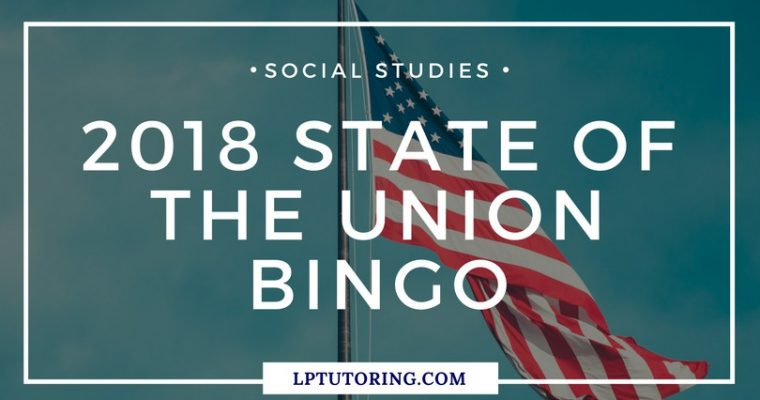2018 State of the Union Bingo and Watching Guide