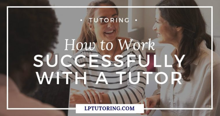 How to Work Successfully with a Tutor