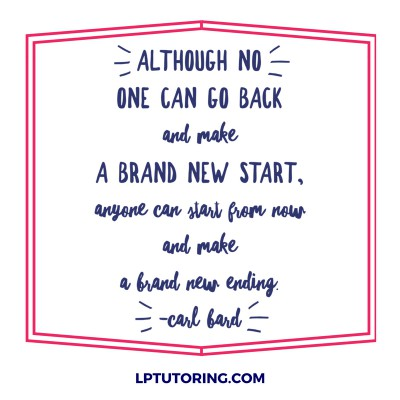 15 Inspiring Quotes to Finish the School Year Strong | LP Tutoring