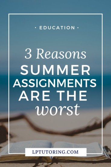 Many students will spend the last few weeks of summer completing a summer assignment for an AP or IB class. Find out why this former AP teacher just wants summer assignments to go away! Seriously, summer assignments are the worst! | #summerassignment #summerassignments