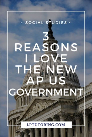 AP U.S. Government & Politics is all new in the 2018-19 school year. Find out what\'s changing for the better in the new AP US Government!   #apgovernment #apgopo