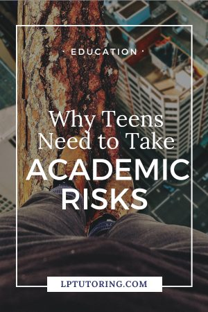 Taking academic risks can be so scary! But we have to stretch ourselves to learn and grow. Click through to find out how to get yourself (or your kid) to take those academic risks! | #academicrisks #growthmindset #parentingteens