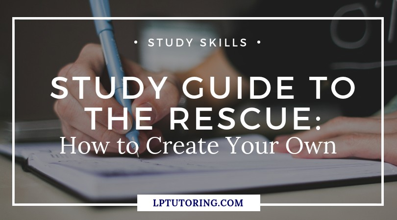 Study Guide to the Rescue: How to Create Your Own