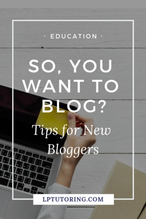 Are you interested in starting a blog? Get tips for new bloggers and lessons learned from this blogger and educator! It's time to publish that blog! #newblogger #bloggingtips