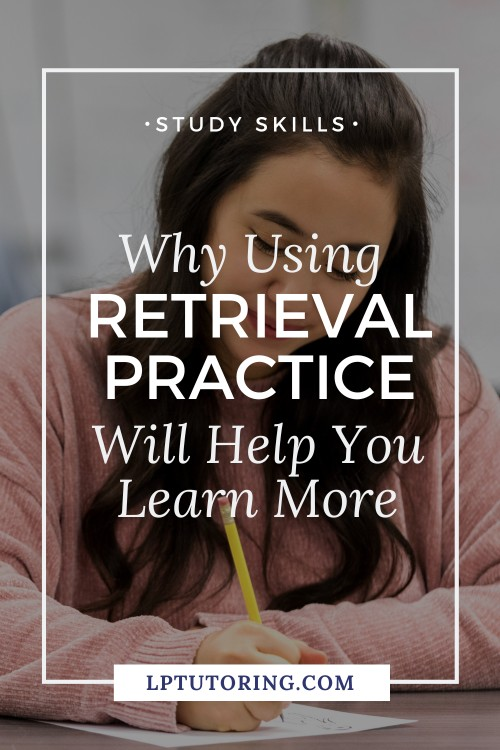 Retrieval practice is a learning strategy that can improve your learning - right now! Find out why retrieval practice works and ways to start using it today! #retrievalpractice #studyskills