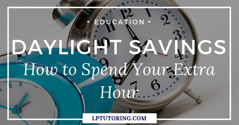 Daylight Savings: How to Spend Your Extra Hour