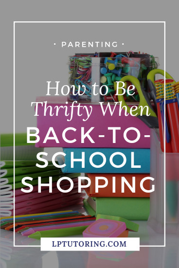 How to Be Thrifty when Back-to-School Shopping