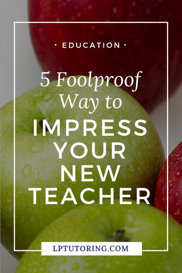 impress your teacher