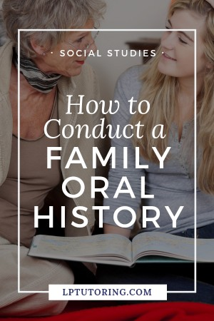 Find out about your family\'s history and your family\'s place IN history! Learn how to conduct a family oral history and get started today! | #oralhistory #summerproject