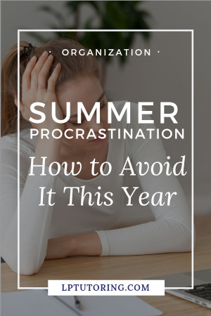 summer procrastination