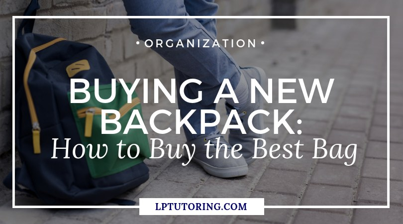 Buying a New Backpack: How to Buy the Best Bag