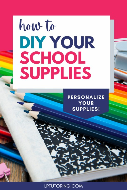 DIY It This Year: Make Your School Supplies Awesome