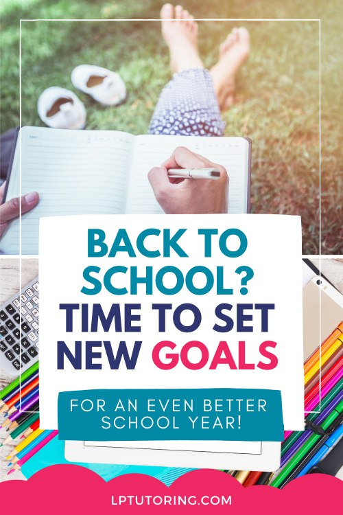 Back-to-School Goals: How They Can Make A Better You