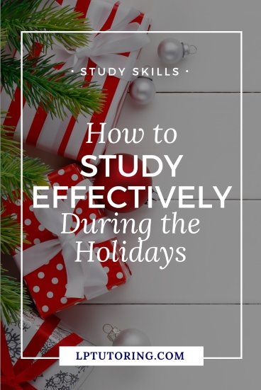 study effectively during holidays