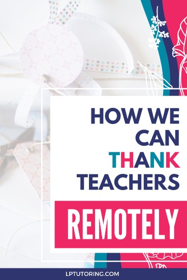 How Do You Thank Teachers When School is Closed?
