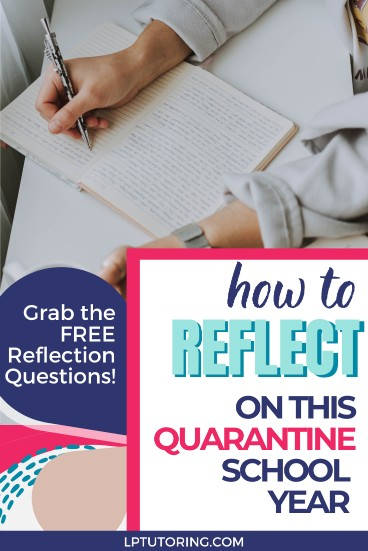 How to Reflect on This Quarantine School Year