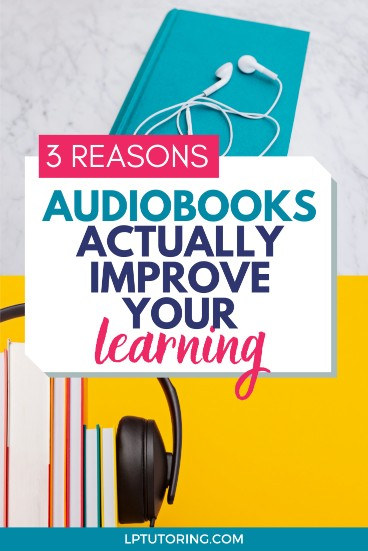 3 Reasons Audiobooks are Awesome for Learners