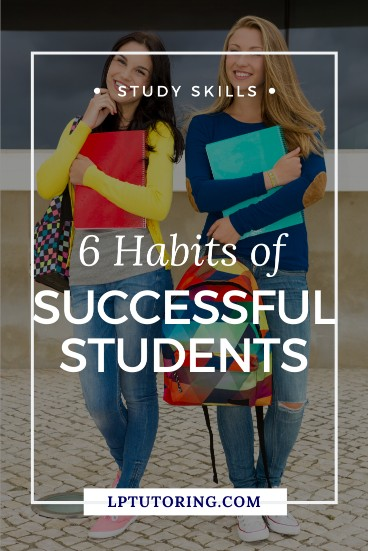 Learn the Secrets and Habits of Successful Students | LP Tutoring