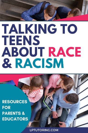Resources for Talking to Teens About Race & Racism