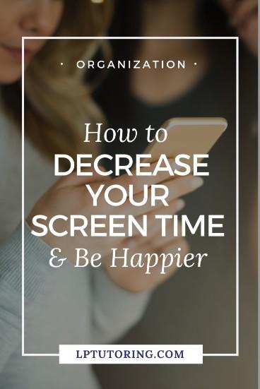 decrease screen time