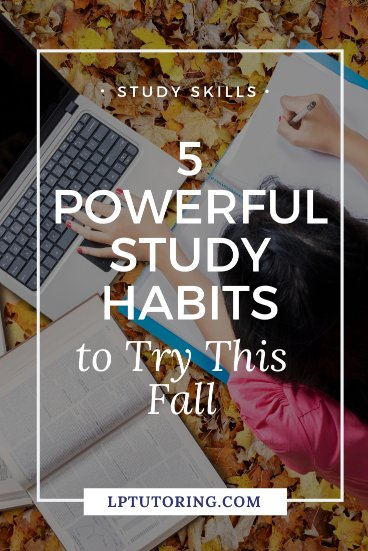 5 Powerful New Study Habits to Try This Fall