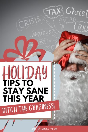 5 Ways to Stay Sane This Holiday Season
