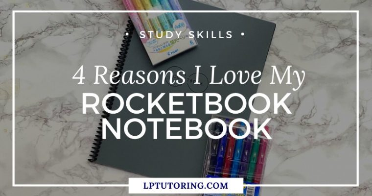 4 Reasons I Love My Rocketbook Notebook