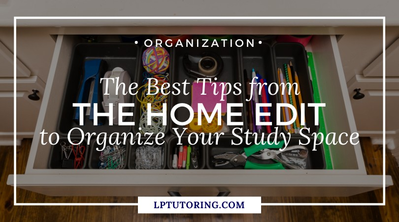 The Best Home Edit Tips to Organize Your Study Space
