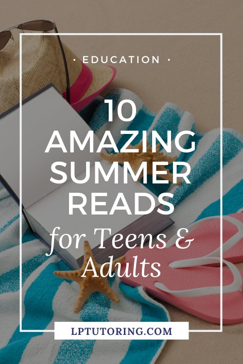 10 Amazing 2021 Summer Reads for Teens and Adults