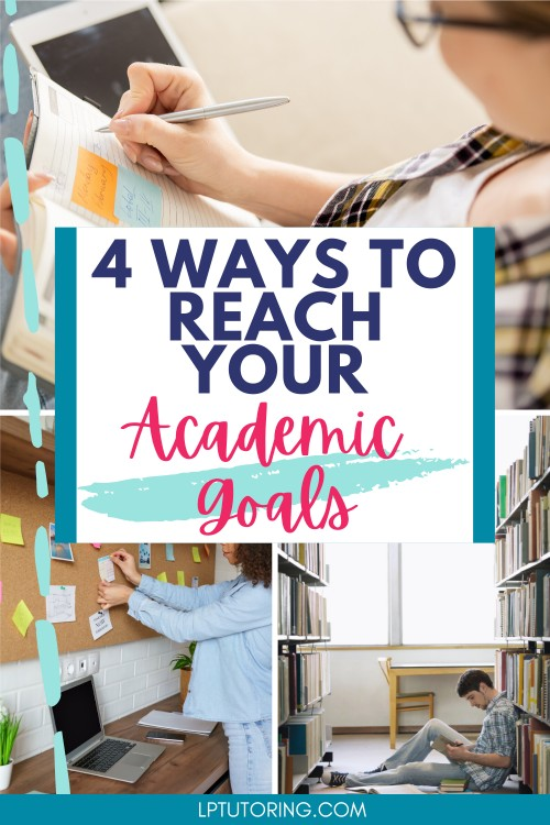 How to Actually Reach Your Academic Goals